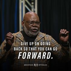 """T.D. Jakes on Instagram: """"Forget what lies behind you and move forward to what lies ahead. Continue to advance toward the goal for the prize of the upward call of…"""" Boss Up Quotes, Moving Forward, Giving Up, Forget, Goals, Instagram, Move Forward, Letting Go"""
