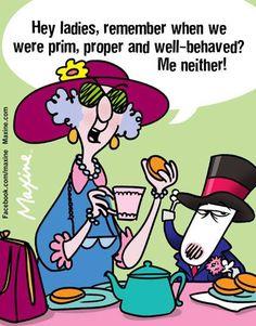 Maxine on proper behavior