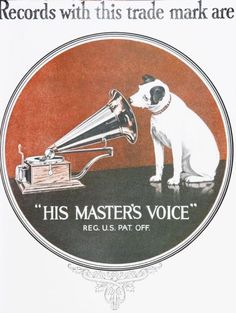 A record advertisement, using a Jack Russell Terrier as the star. Vintage Music, Vintage Ads, Vintage Posters, 1920s Advertisements, Advertising, His Masters Voice, Famous Logos, Jack Russells, Jack Russell Terrier