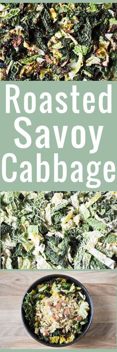 Roasted Savoy cabbage is one of the most delicious ways of cooking Savoy cabbage: lightly browned tender at the spine but crisp-edged ribbons. Vegetarian Cabbage, Vegetarian Recipes, Cooking Recipes, Healthy Recipes, Healthy Food, Cooking Games, Protein Recipes, Spicy Recipes, Vegan Meals