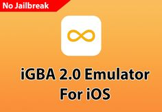 How To Install iGBA 2.0 Emulator For iOS Without Jailbreak For iPhone And iPad