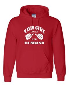 This girl loves her husband hoodie women's wife cute S M L XL 2 XL 3XL 4XL  5XL
