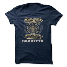 cool BARRETTO t shirt, Its a BARRETTO Thing You Wouldnt understand
