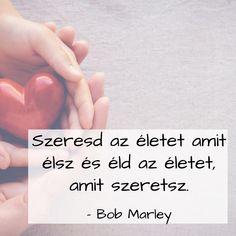 És mennyire igaza van!  #gastrogranny #gastrogrannyblog #tudatosantaplalkozom #eteledazeleted #eddmagadegeszegesre #sosemkeso #sosemkéső #40felettseaddfel Bob Marley, Instagram, Blog, Blogging