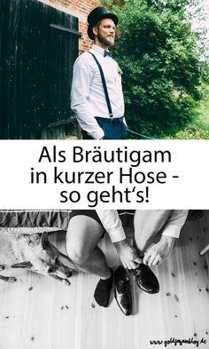 Als #Bräutigam in kurzer #Hose - geht das?