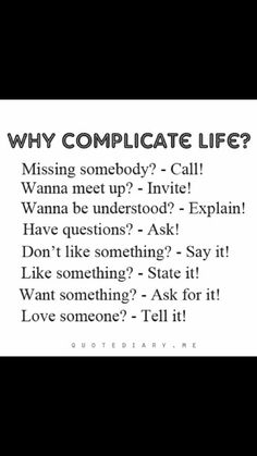 Don't complicate your life
