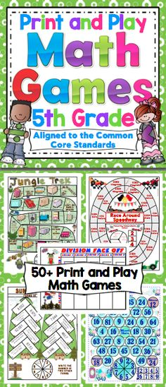 Math Games and Centers: 5th Grade Print and Play (No Prep) Your students will have a blast while working on Common Core math skills with this set of 50+ math games. All the games are 1 page with the spinner on the game board. All you need to do is print and play! $
