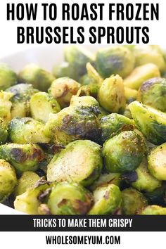 Oven Roasted Frozen Brussels Sprouts Recipe Oven Roasted Frozen Brussels Sprouts Recipe - See how to roast frozen Brussels sprouts so they're browned & delicious! This oven roasted frozen Brussels sprouts recipe is EASY, with 5 minutes prep time. Frozen Brussel Sprouts Recipe, Brussel Sprouts In Oven, Healthy Brussel Sprout Recipes, Roasted Sprouts, Benefits Of Brussel Sprouts, Roasted Brussels Sprouts, Brussel Spouts, Grilled Brussel Sprouts, Diet