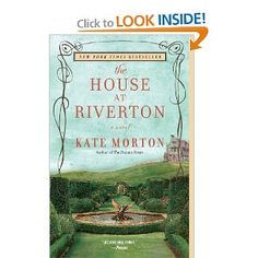 The House at Riverton is another great Kate Morton mystery about a rich family and the servants who live in a beautiful house.  The secrets and scandals slowly unfold.