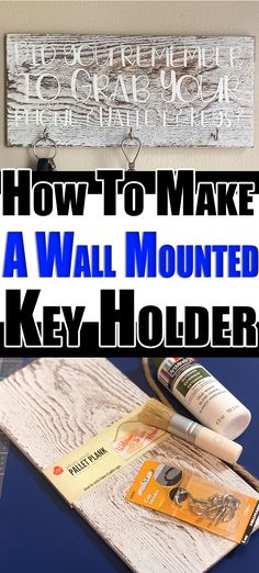 How To Make A Wall Mounted Key Holder - Get organized with this wall mounted key holder! Never forget your keys, wallet or phone with this terrific reminder and organizer. Canvas Crafts, Vinyl Crafts, Decor Crafts, Wall Mounted Key Holder, Dollar Tree Crafts, Nature Crafts, Print And Cut, Diy Crafts To Sell, Getting Organized