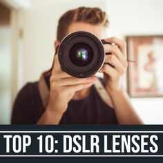 What are the top 10 dslr lenses? Canon or Nikon? You decide which are the best for shooting digital photography.