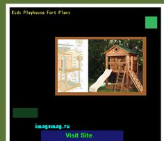 Kids Playhouse Fort Plans 140509 - The Best Image Search