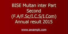 BISE Multan inter Part Second (F.A/F.Sc/I.C.S/I.Com result 2015