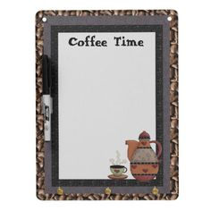 Coffee Time dry erase board