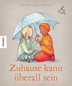Zuhause kann überall sein von Irena Kobald http://www.amazon.de/dp/386873757X/ref=cm_sw_r_pi_dp_LYjlxb1Q5Z2G1