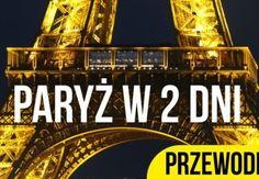 Weekend w Paryżu: trasa + zdjęcia + mapka + dojazd