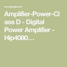 Amplifier-Power-Class D - Digital Power Amplifier - Hip4080…