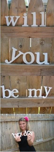 One creative way to ask my future bridesmaids, I will for sure do it in a creative way!!