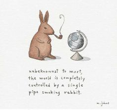 Rabbits rule the world