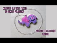 Colgante elefante en arcilla polimérica   Polymer clay elefant pendant