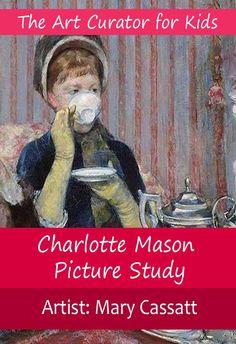 The Art Curator for Kids - Charlotte Mason Picture Study - Mary Cassatt,  Art Appreciation, Artist Study, American Art