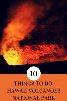 The Big Island of Hawaii is not just about snorkelling, colourful sand beaches and flowing waterfalls. It's also home to the most active volcano in the world, Kīlauea. Which means a visit to the Hawaii Volcanoes National Park is a must while on the island. Here is a list of what you should not miss while exploring the park.
