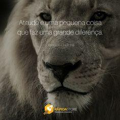 Atitude é uma pequena coisa que faz uma grande diferença.