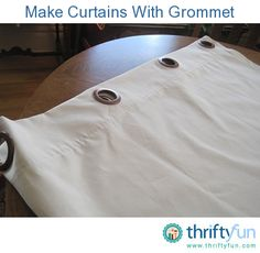 This is a guide about making curtains with grommets. Making curtains with grommets is an easy way to create beautiful up to date curtains for you home. (Diy Curtains With Grommets)