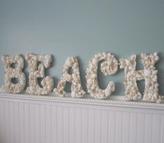 Beach sign made of seashells http://therealcraftychica.blogspot.com/