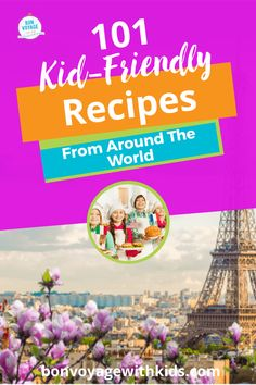101 Kid-Friendly Recipes From Around The World - Bon Voyage With Kids Kids Cooking Activities, Fun Activities, Kids Meals, Travel With Kids, Family Travel, Virtual Travel, Travel Inspiration, Travel Ideas, Travel Tips