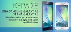 Λήγει την: 25 Φεβρουαρίου 2015-  Η Cosmote διοργανώνει διαγωνισμό και χαρίζειένα (1) Samsung GALAXY A3 και για ένα (1) Samsung GALAXY A5 Μπορείτε να δηλώσετε τη συμμετοχή σας έως και την 23:59 της ημέρας λήξης Οι αναλυτικοί όροι διενέργειας έχουν ανακοινωθεί σε αυτή τη σελίδα Καλή επιτυχία σε όλους!