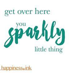 #saturday sparkles abound.  How are you finding your shine today?  #happinessink #happiness