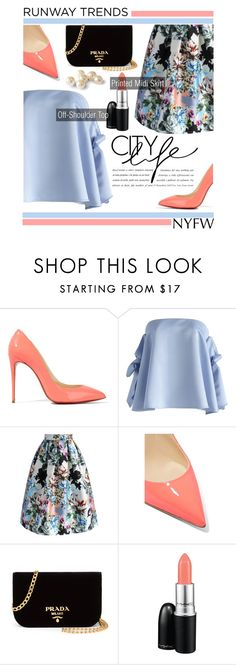 """""""Hot NYFW Runway Trend"""" by zaycelik ❤ liked on Polyvore featuring Christian Louboutin, Chicwish, Prada, MAC Cosmetics, NYFW and trending"""