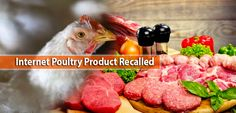 Internet Poultry Product Recalled | PSSC