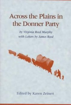 Image result for across the plains in the donner party murphy