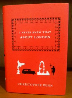 Christopher Winn, I Never Knew That About London, 2007