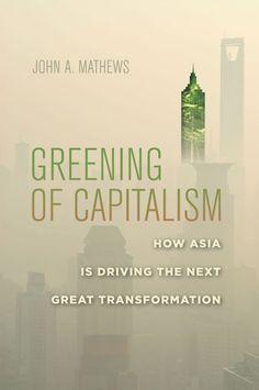 greening of kapitalism_johm a. mathews_energy-mag