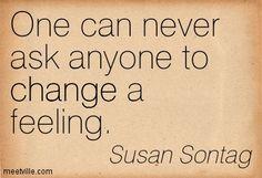 Susan Sontag Quotes - Meetville