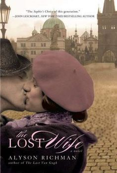 The Lost Wife -- All I can say about this book is WOW! I read it in a matter of hours -- couldn't put it down..