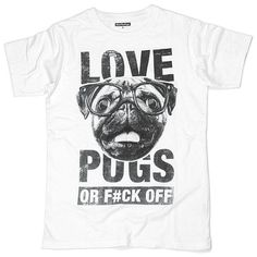 Love Pugs Or F#ck Off
