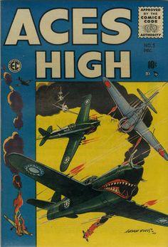 Aces High, No. Cover by George Evans Best Comic Books, Comic Books Art, Vintage Comics, Vintage Books, Volunteer Groups, Ec Comics, Comic 8, Sci Fi Horror, American Comics