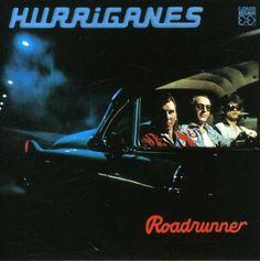 Hurriganes - Roadrunner (1974)