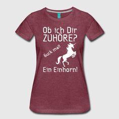 """""""Ob ich Dir zuhöre? Guck mal! Ein Einhorn!"""" Witzige Shirts und Geschenke für alle, die Einhörner spannender finden als so manche Gespräche. #einhorn #einhörner #trend #hype #fabel #fabeltier #fabelwesen #märchen #pferde #zuhören #aufmerksamkeit #adhs #konzentration #gespräche #fun #lustig #humor #spruch #sprüche #shirts #geschenke"""