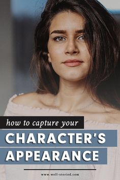 How to Capture Your Character's Appearance