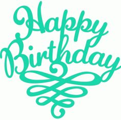 Silhouette Online Store - View Design #45996: happy birthday flourish