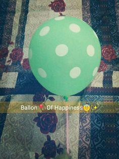 #Ballon of Happiness😋