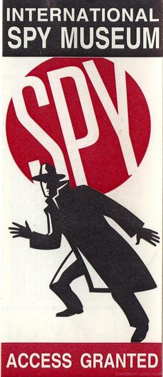 The International Spy Museum Washington DC- this was a GREAT museum!'