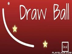Draw Ball  Android Game - playslack.com , If you like attribute difficulty games, then  Draw Ball  b> is for you! You have to go through 60 varied t and analyzable levels that require your dianoetic evaluating  and ability. At each stage you will need to take physics into record and create your own mixture. The game has acceptable hand-drawn graphics, addictive gameplay and uncomplicated touch controls, but still its important attribute is well use physics motor. Each stage is a reasoning…