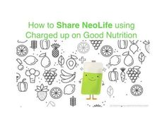 Share NeoLife: 3 Steps to Effect Inviting Science And Technology, Personal Development, Things To Come, Healing, Nutrition, Make It Yourself, Products, Freshman Year, Therapy
