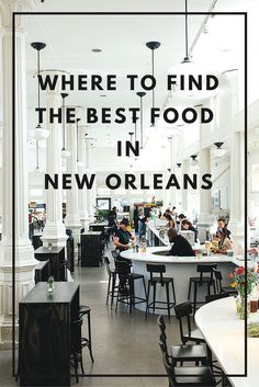 Where to find the best food in New Orleans: What and where to eat in the Big Easy!